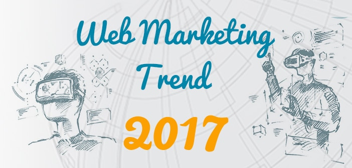 web marketing trend 2017