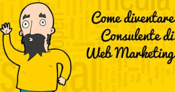 come diventare consulente di web marketing