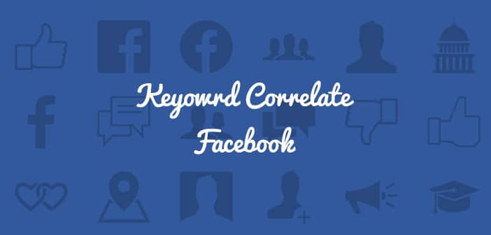 keyword correlate facebook