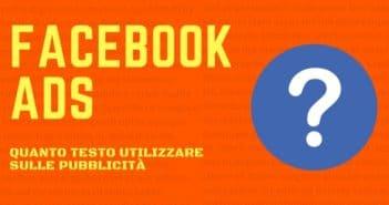 Facebook Ads quanto testo utilizzare sulle pubblicità