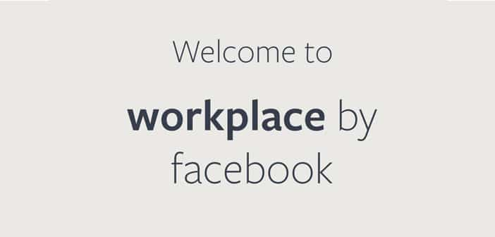 Primo test di Workplace by Facebook