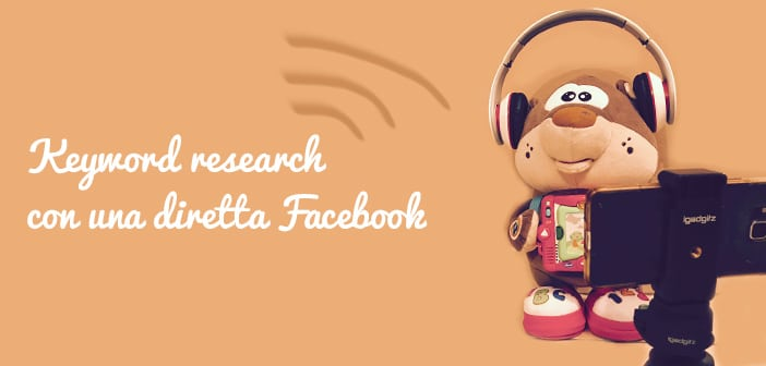 Keyword research con una diretta Facebook