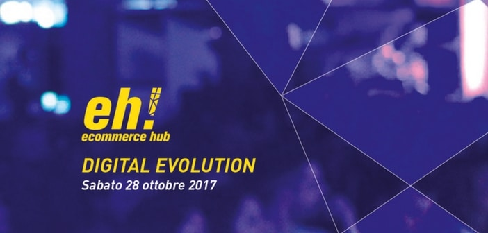 EH! Ecommerce Hub evento sul commercio elettronico