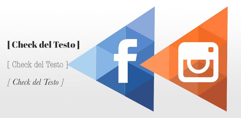 Inserzioni Facebook ed Instagram la verifica del testo